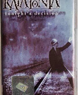 KATATONIA TONIGHT'S DECISION audio cassette