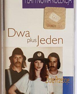 DWA PLUS JEDEN ZŁOTE PRZEBOJE audio cassette
