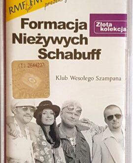 FORMACJA NIEŻYWYCH SCHABUFF KLUB WESOŁEGO SZAMPANA audio cassette