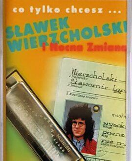 SŁAWEK WIERZCHOLSKI CO TYLKO CHCESZ...audio cassette
