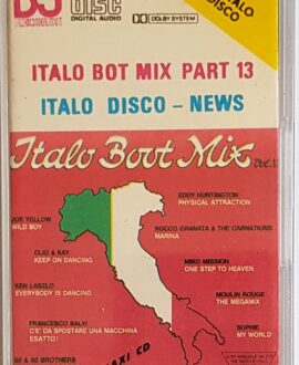 ITALO BOT MIX PART 13 KEN LASZLO, FANCY...audio cassette