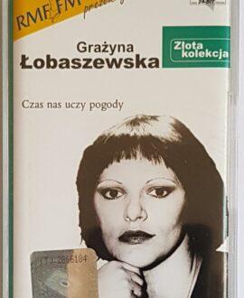GRAŻYNA ŁOBASZEWSKA CZAS NAS UCZY POGODY audio cassette