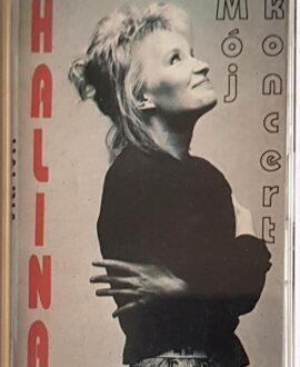 HALINA MÓJ KONCERT audio cassette