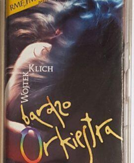 WOJTEK KLICH BARDZO ORKIESTRA PRZED DRUGĄ  audio cassette