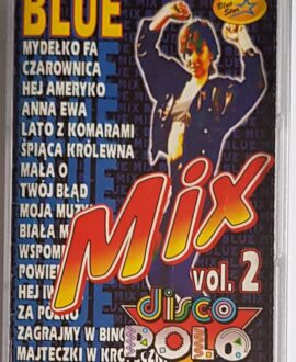 BLUE MIX DISCO POLO MYDEŁKO FA, MAŁA O...audio cassette