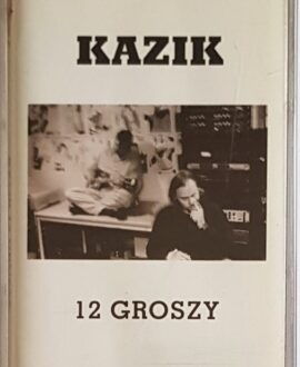 KAZIK 12 GROSZY audio cassette