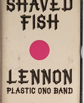 JOHN LENNON/PLASTIC ONO BAND SHAVED FISH audio cassette