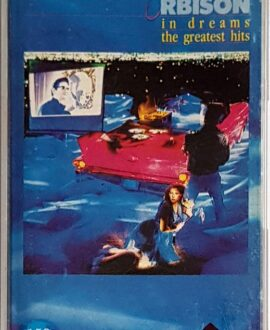 ROY ORBISON IN DREAMS GREATEST HITS audio cassette