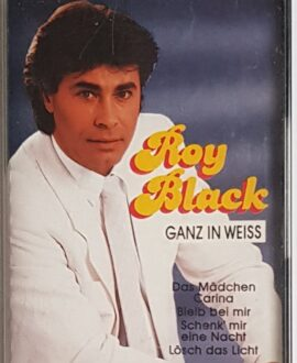 ROY BLACK GANZ IN WEISS audio cassette