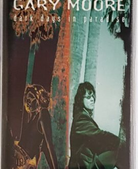 GARY MOORE  DARK DAYS IN PARADISE audio cassette