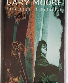 GARY MOORE  DARK DAYS IN PARADISE audio cassette