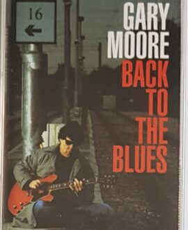 GARY MOORE  BACK TO THE BLUES audio cassette