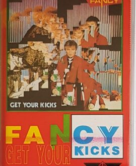 FANCY  GET YOUR KICKS audio cassette