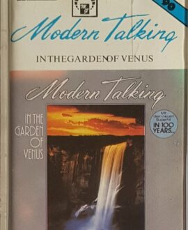 MODERN TALKING  IN THE GARDEN OF VENUS audio cassette