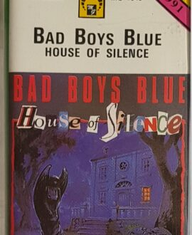 BAD BOYS BLUE  HOUSE OF SILENCE audio cassette