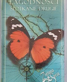 KRAINA ŁAGODNOŚCI  SPOTKANIE DRUGIE audio cassette