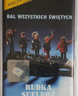 BUDKA SUFLERA  BAL WSZYSTKICH ŚWIĘTYCH audio cassette