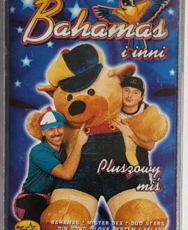 BAHAMAS I INNI  PLUSZOWY MIŚ audio cassette