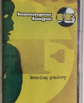 HUMUNGOUS FUNGUS  LOW KEY-POETRY audio cassette