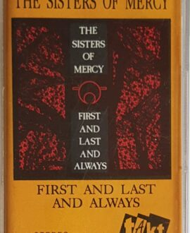 THE SISTER OF MERCY  FIRST AND LAST AND ALWAYS audio cassette