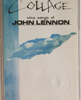 COLLAGE  NINE SONGS OF JOHN LENNON audio cassette