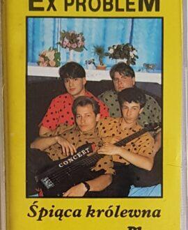 EX PROBLEM  ŚPIĄCA KRÓLEWNA audio cassette