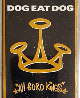 DOG EAT DOG  ALL BORO KINGS audio cassette