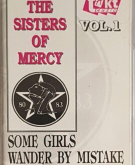 THE SISTERS OF MERCY  SOME GIRLS WANDER BY MISTAKE vol.1