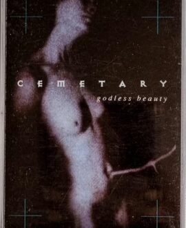 CEMETARY  GODLESS BEAUTY audio cassette