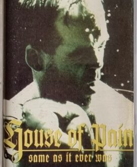 HOUSE OF PAIN  SAME AS IT EVER WAS audio cassette