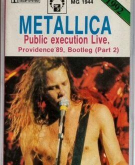 METALLICA  PUBLIC EXECUTION LIVE part.2 audio cassette
