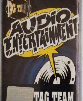 TAG TEAM  AUDIO ENTERTAINMENT audio cassette