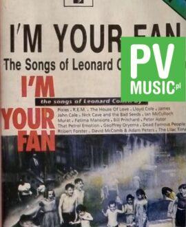 I'M YOUR FAN LEONARD COHEN p.1  NICK CAVE, R.E.M....audio cassette