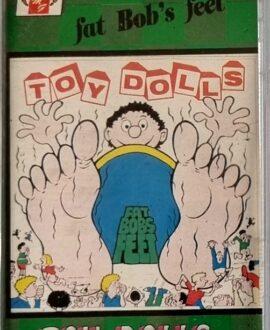 TOY DOLLS  FAT BOB'S FEET audio cassette