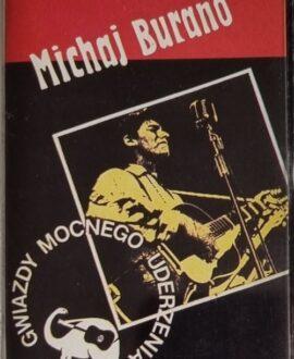 MICHAJ BURANO  GWIAZDY MOCNEGO UDERZENIA audio cassette