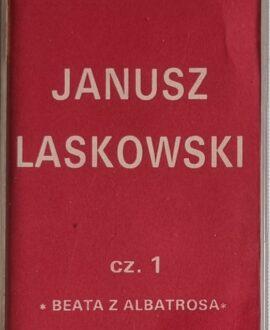 JANUSZ LASKOWSKI  BEATA Z ALBATROSA CZ.1 audio cassette