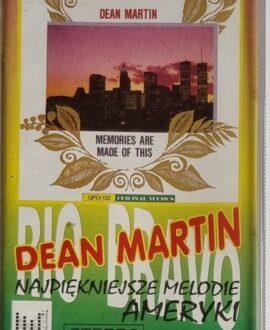 DEAN MARTIN  NAJPIĘKNIEJSZE MELODIE AMERYKI audio cassette