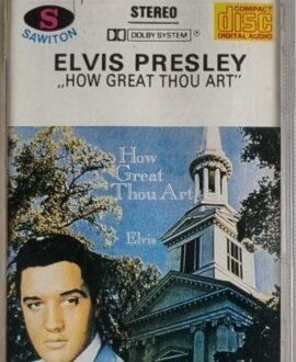 ELVIS PRESLEY  HOW GREAT THOU ART audio cassette