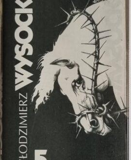 WŁODZIMIERZ WYSOCKI  5 audio cassette